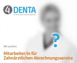 Wir suchen ZMV, ZFA, ZMF für zahnärztlichen Abrechnungsservice
