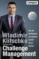 """Wladimir Klitschko: """"Challenge Management"""" – Was Sie als Manager vom…"""