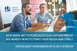 New Work mit psychologischem Empowerment – Der Mensch im Mittelpunkt einer neuen Arbeitswelt