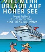 """Neuer Schöner Spaß: """"Viel mehr Urlaub auf hoher See"""" erschienen"""