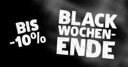 BLACK WOCHENENDE – Jetzt bis zu 10% Rabatt sichern!