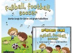 Fußball, football, soccer – Starke Songs für kleine und große…