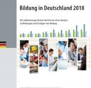 Bildung in Deutschland 2018: Bericht zu Trends und Herausforderungen von Kita bis Weiterbildung