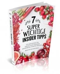 7 Super Wichtige Insider Tipps