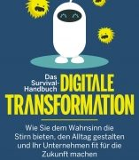 Ömer Atiker: Das Survival-Handbuch digitale Transformation