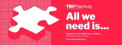 """TEDxHamburg 2018 – """"All we need is…"""" – Wenn ein einzelnes Puzzlestück Großes bewirken kann"""