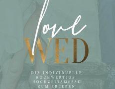 LoveWed – Heiraten hautnah erleben!