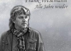 """Frank Wesemann – """"Alle Jahre wieder"""" Nr. 1 NDR Hitparade!"""