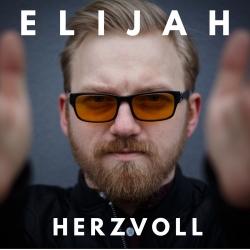 ELIJAH mit neuen Track HERZVOLL