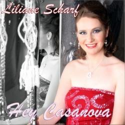 Hey Casanova Premiere als Radiosingle von Liliane Scharf