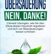 Neues Buch: Übersäuerung Nein, Danke