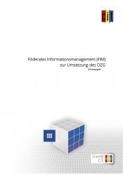Föderales Informationsmanagement erleichtert Umsetzung des OZG