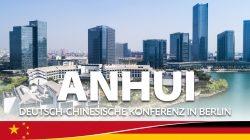 Provinz Anhui – Deutsch-Chinesische Konferenz in Berlin    Zusammenarbeit in Wissenschaft und Technologie