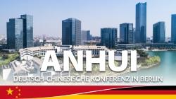 Provinz Anhui – Deutsch-Chinesische Konferenz in Berlin   Zusammenarbeit in…