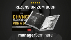 """Testgelesen – managerSeminare nimmt das Buch """"Changemanagement von A bis…"""
