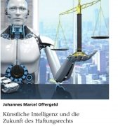 Wer haftet für die Fehler von künstlicher Intelligenz?