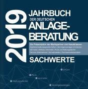 DFPA, EXXECNEWS und PROBERATER-Initiatoren veröffentlichen das Jahrbuch der Deutschen Anlageberatung 2019 – Sachwerte