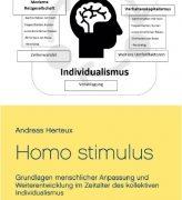Homo Stimulus: Neue Monografie erklärt den Menschen des 21. Jahrhunderts