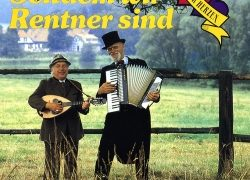Seitdem wir Rentner sind – Die Hymne der Senioren