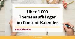 Der Content-Kalender – 1000 und 1 Idee für die PR-Arbeit