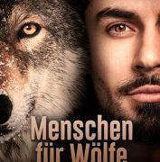 """""""Menschen für Wölfe"""" –  Dokumentarfilm und Initiative von Brigitte Sommer und Volker Vogel"""