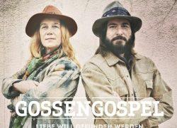 """GOSSENGOSPEL Debütalbum """"Liebe will gefunden werden"""""""