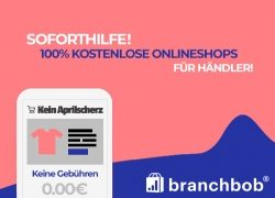 branchbob® stellt cloudbasierte Onlineshops ab sofort  uneingeschränkt und dauerhaft kostenlos zur Verfügung