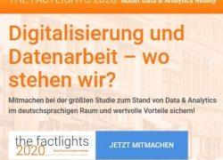 the factlights 2020: Zentrale Online-Studie zu Digitalisierung und Datenarbeit geht an den Start!