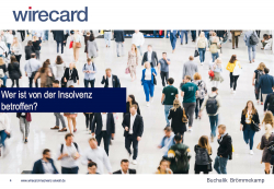 Hohe Verluste durch WIRECARD Bilanzskandal und Insolvenz, ggfs. Klage – was müssen geschädigte Aktionäre und Anleger beachten? Kostenlose Erstberatung