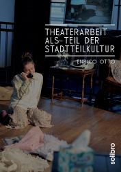 """""""Theaterarbeit als Teil der Stadtteilkultur"""" erschienen"""