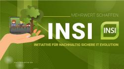 INSI-Initiative: Mehrwerte durch gebrauchte Firmen-IT