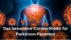 Das besondere Corona-Risiko für Parkinson-Patienten