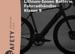 """E-Bikes und Pedelecs – Gefahrgut? SAFETY Training Plus GmbH  Gefahrgut Online Schulungen """"E-Bikes / Lithium-Ionen Batterie / Klasse 9"""