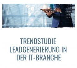 Trendstudie Leadgenerierung in der IT-Branche 2021 – Die Ergebnisse liegen…